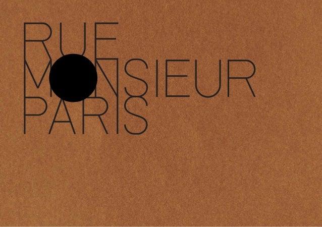 Marque française de mobilier haut de gamme, Rue Monsieur Paris propose un nouvel art de vivre dans lequel dominent l'éléga...