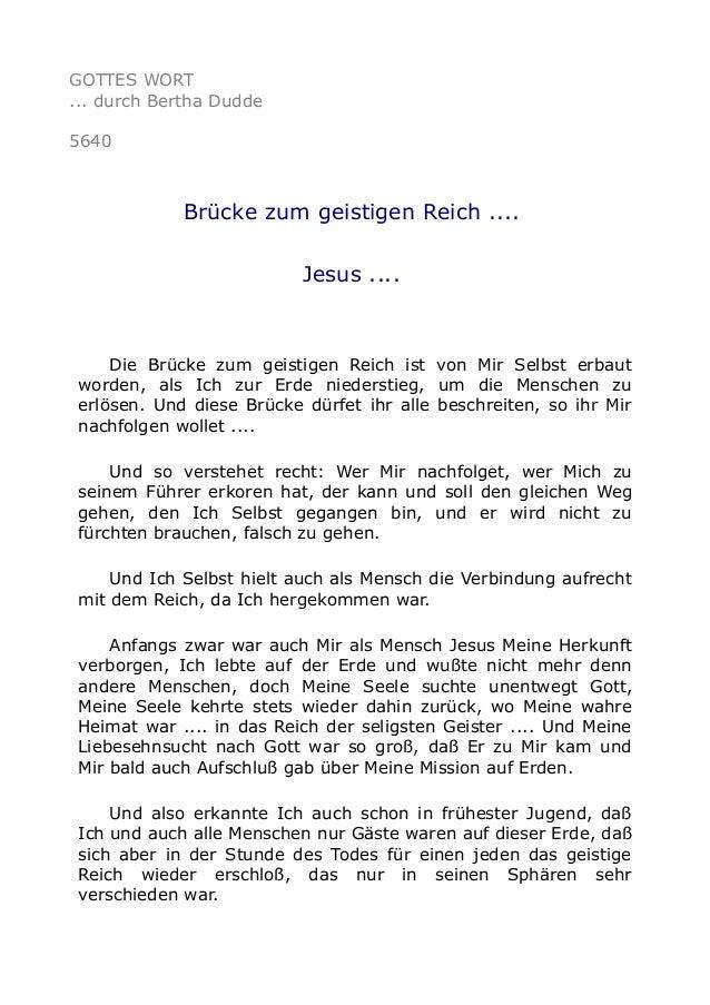 GOTTES WORT ... durch Bertha Dudde 5640 Brücke zum geistigen Reich .... Jesus .... Die Brücke zum geistigen Reich ist von ...