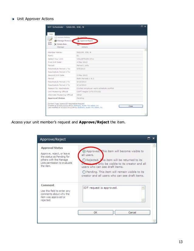 13 Unit Approver Actions Access your unit member's request and Approve/Reject the item.