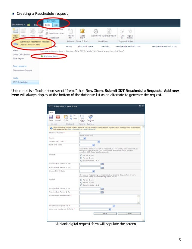"""5 Creating a Reschedule request Under the Lists Tools ribbon select """"Items"""" then New Item, Submit IDT Reschedule Request. ..."""