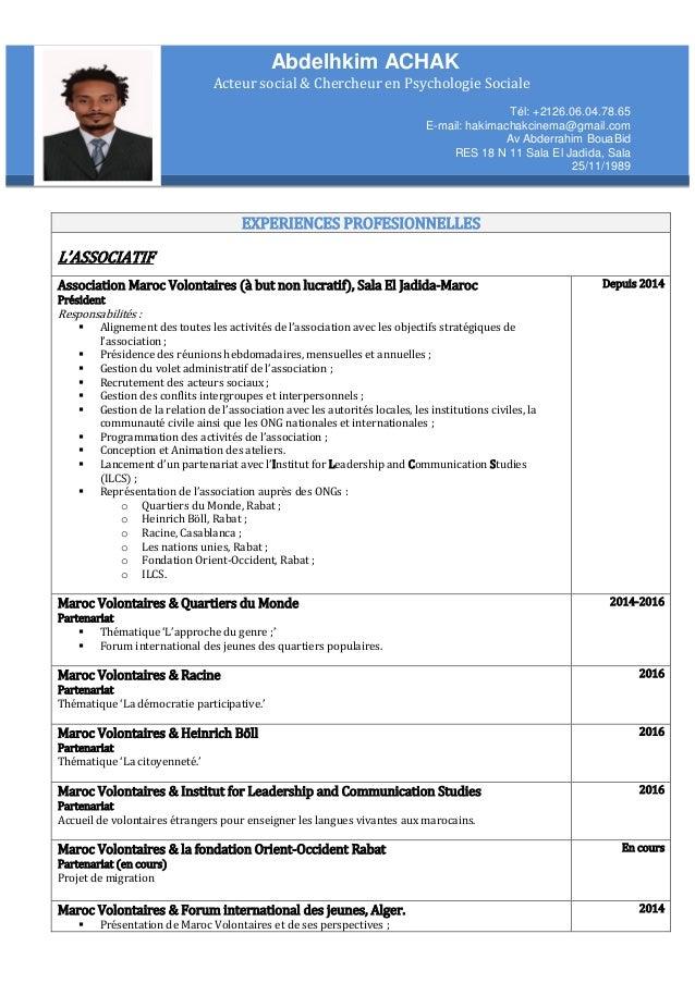 EXPERIENCES PROFESIONNELLES L'ASSOCIATIF Association Maroc Volontaires (à but non lucratif), Sala El Jadida-Maroc Présiden...