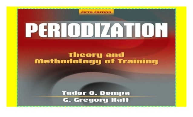 Periodization: Theory and Methodology of Training ((Download