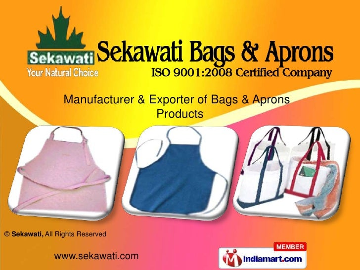 Manufacturer & Exporter of Bags & Aprons                                 Products© Sekawati, All Rights Reserved          ...