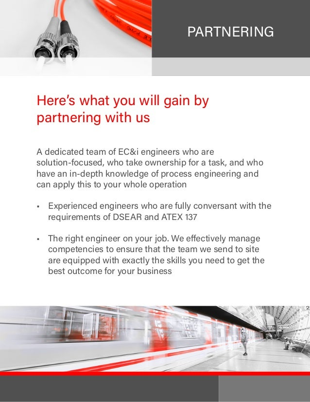 PARTNERING Here's what you will gain by partnering with us A dedicated team of EC&i engineers who are solution-focused, wh...