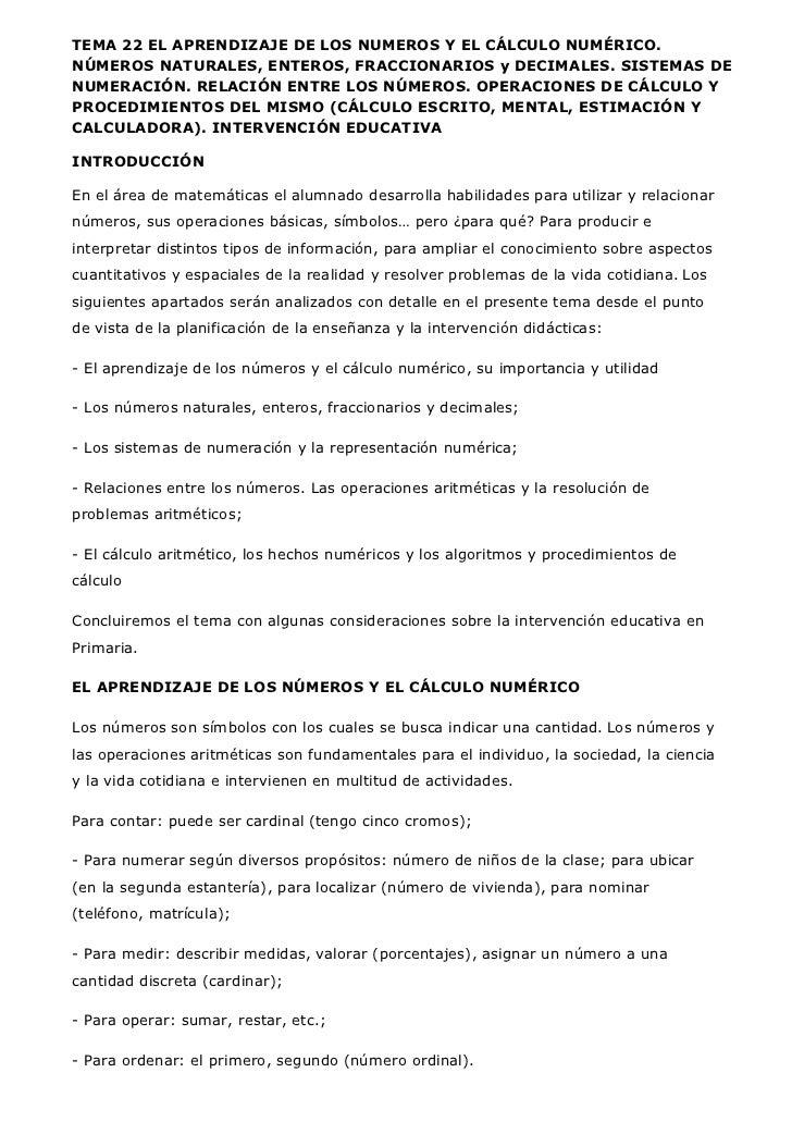 TEMA 22 EL APRENDIZAJE DE LOS NUMEROS Y EL CÁLCULO NUMÉRICO.NÚMEROS NATURALES, ENTEROS, FRACCIONARIOS y DECIMALES. SISTEMA...