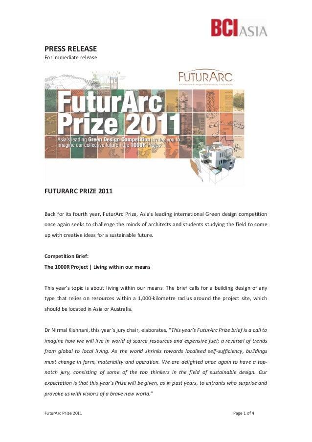FuturArc Prize 2011 Page 1 of 4 PRESS RELEASE For immediate release FUTURARC PRIZE 2011 Back for its fourth year, FuturArc...