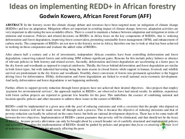 Godwin Kowero, African Forest Forum (AFF) ABSTRACT: In the forestry sector the climate change debate and resources have be...