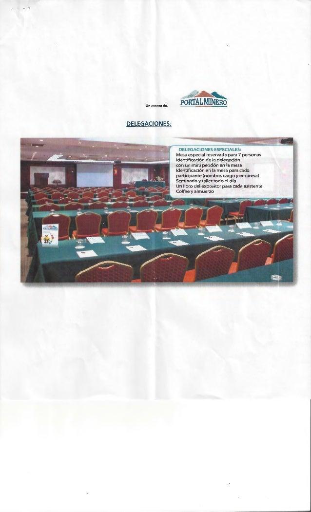 • t Un evento de: DELEGACIONES: · ~PORTALMINEao DELEGACIONES ESPECIALES: Mesa especial reservada para 7 personas ldentific...