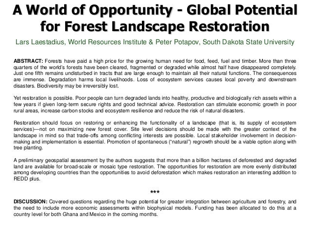 A World of Opportunity - Global Potential for Forest Landscape Restoration Lars Laestadius, World Resources Institute & Pe...