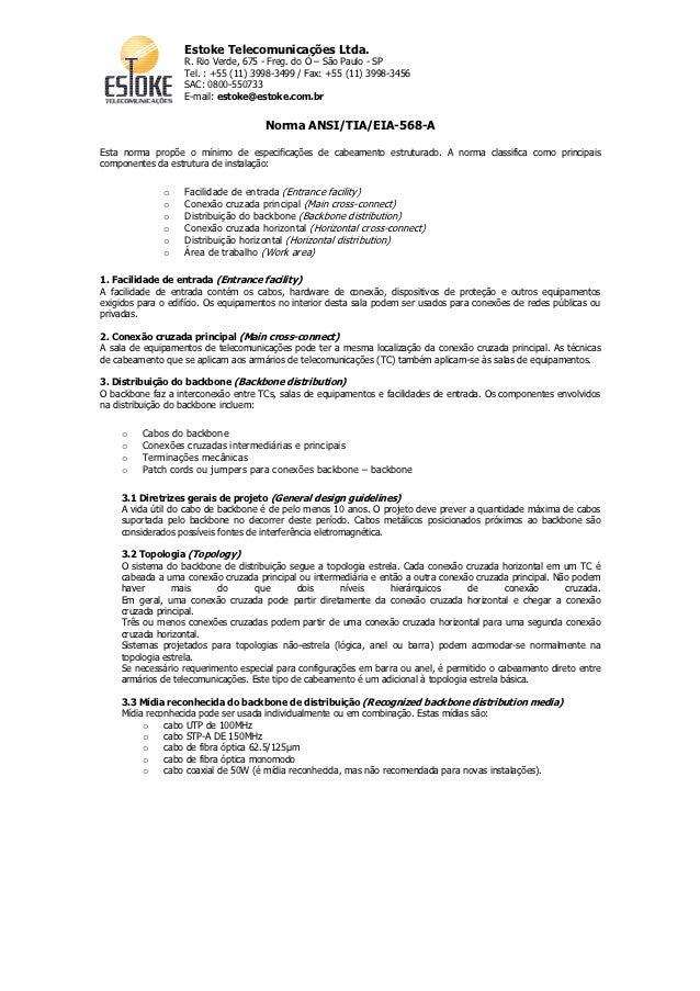Estoke Telecomunicações Ltda.                   R. Rio Verde, 675 - Freg. do Ó – São Paulo - SP                   Tel. : +...