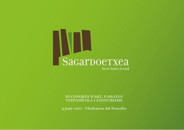III CONGRÉS D'ART, PAISATGE VITIVINÍCOLA I ENOTURISME3 juny 2011 · Vilafranca del Penedès