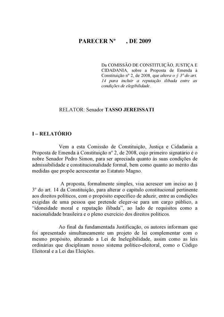 PARECER Nº              , DE 2009                                    Da COMISSÃO DE CONSTITUIÇÃO, JUSTIÇA E               ...
