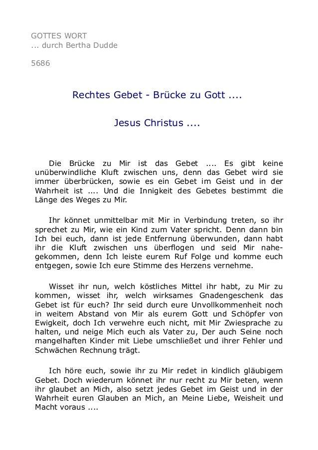 GOTTES WORT ... durch Bertha Dudde 5686 Rechtes Gebet - Brücke zu Gott .... Jesus Christus .... Die Brücke zu Mir ist das ...
