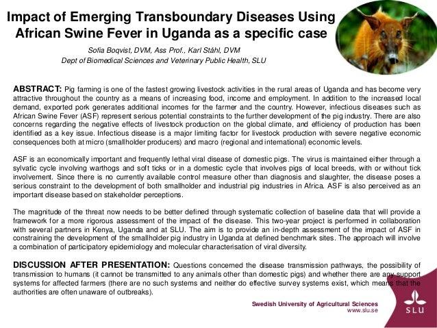 Swedish University of Agricultural Sciences www.slu.se Impact of Emerging Transboundary Diseases Using African Swine Fever...