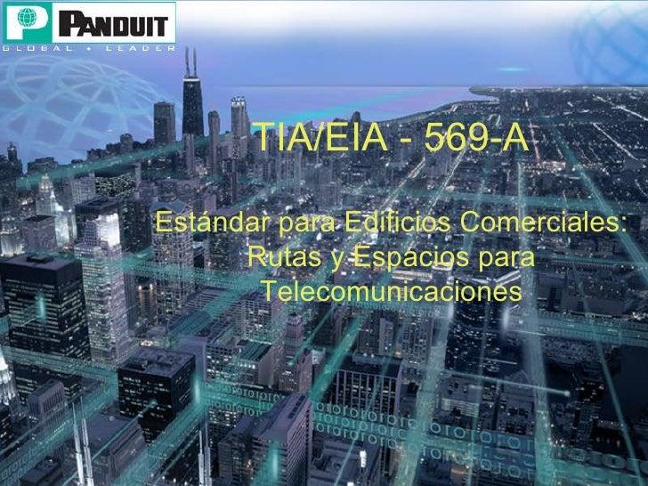 TIA/EIA - 569-A Estándar para Edificios Comerciales: Rutas y Espacios para Telecomunicaciones