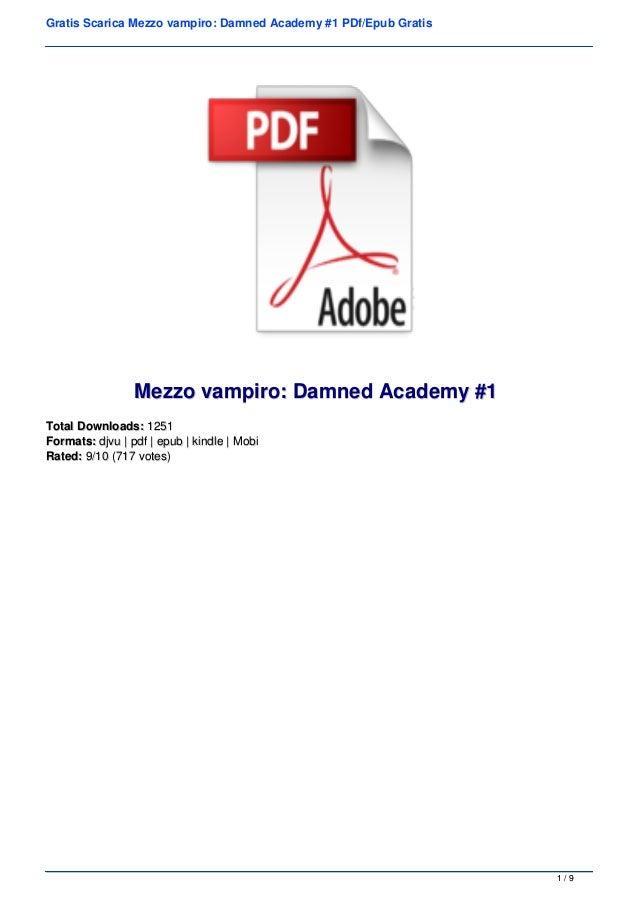 Gratis Scarica Mezzo vampiro: Damned Academy #1 PDf/Epub Gratis Mezzo vampiro: Damned Academy #1Mezzo vampiro: Damned Acad...