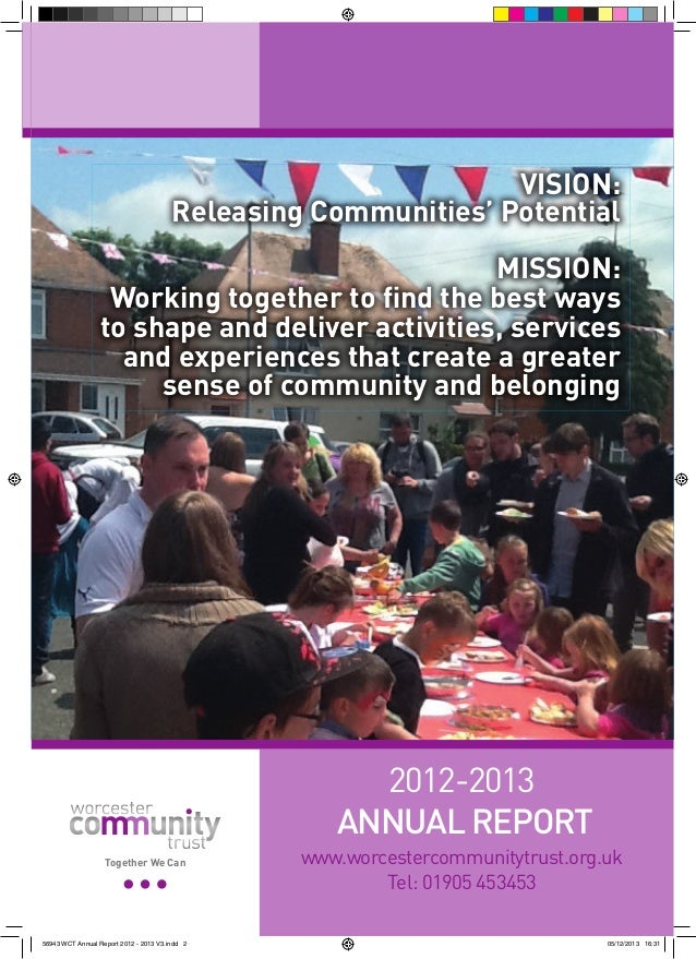 VISION: Releasing Communities' Potential MISSION: Working together to find the best ways to shape and deliver activities, ...
