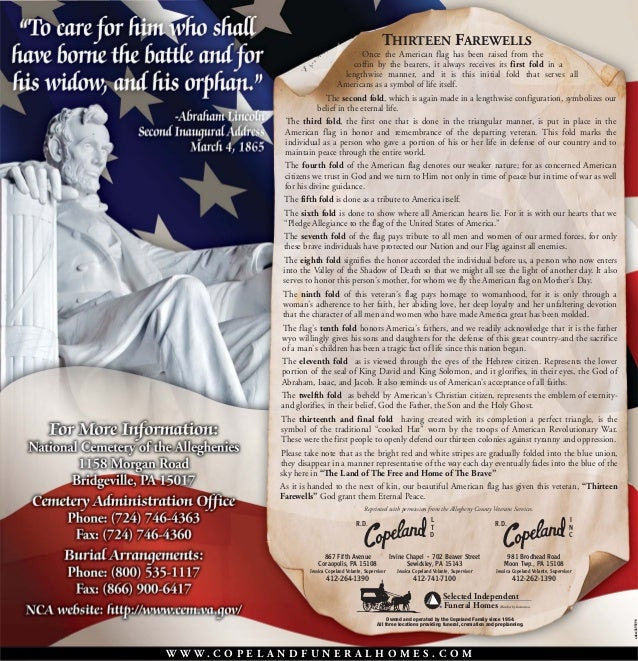 THIRTEEN FAREWELLS Once the American flag has been raised from the coffin by the bearers, it always receives its first fol...
