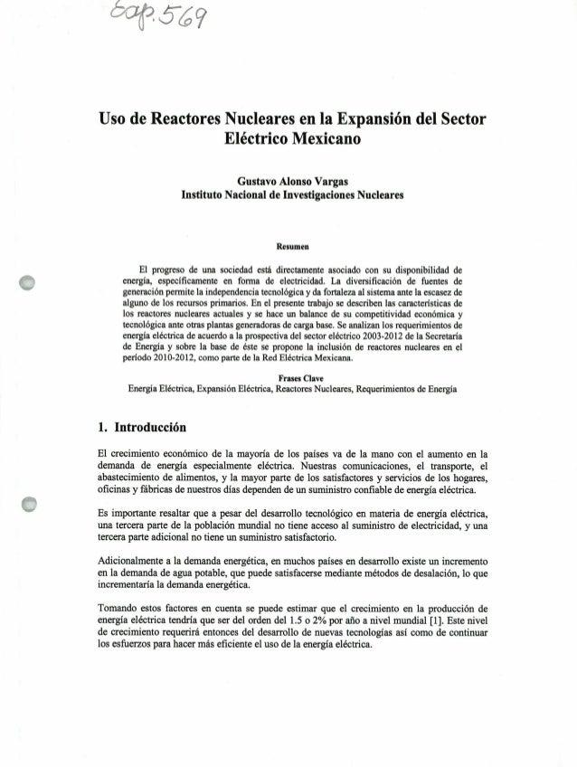 W~tí Uso de Reactores Nucleares en la Expansión del Sector Eléctrico Mexicano Gustavo Alonso Vargas Instituto Nacional de ...