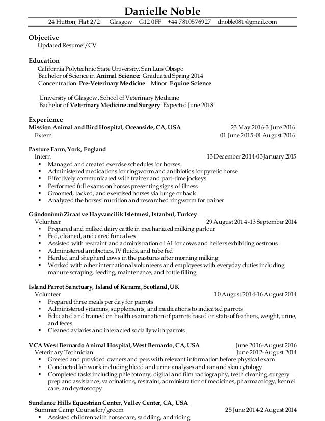 Danielle Noble 24 Hutton, Flat 2/2 Glasgow G12 0FF +44 7810576927 dnoble081@gmail.com Objective Updated Resume'/CV Educati...