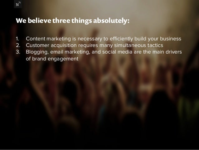 We believe three things absolutely:  1. Content marketing is necessary to efficiently build your business  2. Customer acq...
