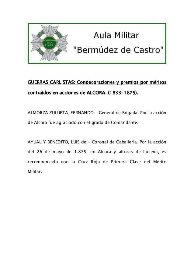 GUERRAS CARLISTAS: Condecoraciones y premios por méritos (1833contraídos en acciones de ALCORA. (1833-1875).  ALMORZA ZULU...