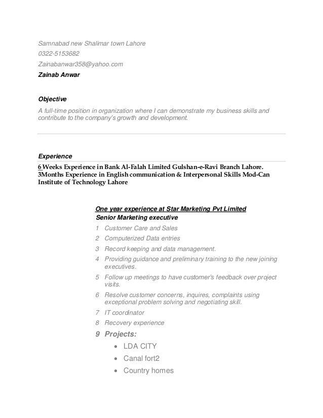 Samnabad new Shalimar town Lahore 0322-5153682 Zainabanwar358@yahoo.com Zainab Anwar Objective A full-time position in org...
