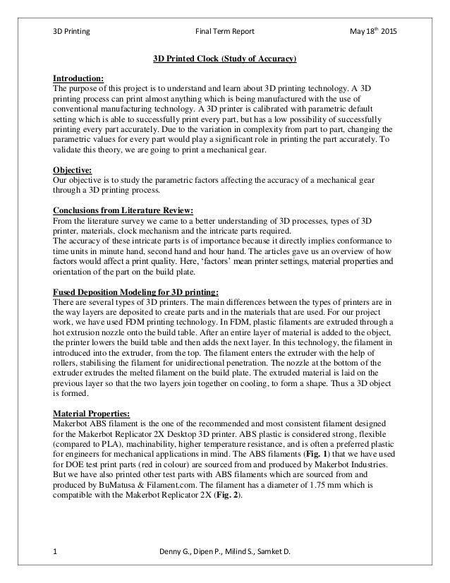 3D Printing Final Term Report May 18th 2015 1 Denny G., Dipen P., Milind S., Samket D. 3D Printed Clock (Study of Accuracy...