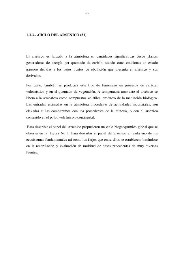 -8-  1.3.3.- -CICLO DEL ARSÉNICO (31)  El arsénico es lanzado a la atmósfera en cantidades significativas desde plantas ge...