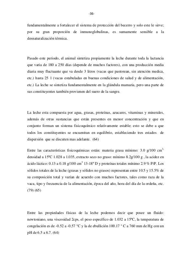 -36-  fundamentalmente a fortalecer el sistema de protección del becerro y solo este le sirve; por su gran proporción de i...