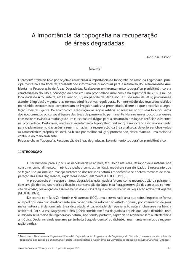 21  A importância da topografia na recuperação  de áreas degradadas  Alcir José Testoni*  Resumo  O presente trabalho teve...