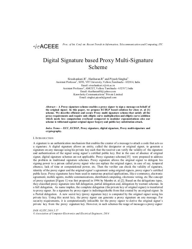 Digital Signature based Proxy Multi-Signature Scheme Sivashankari.R1 , Hariharan.R2 and Piyush Singhai3 Assistant Professo...