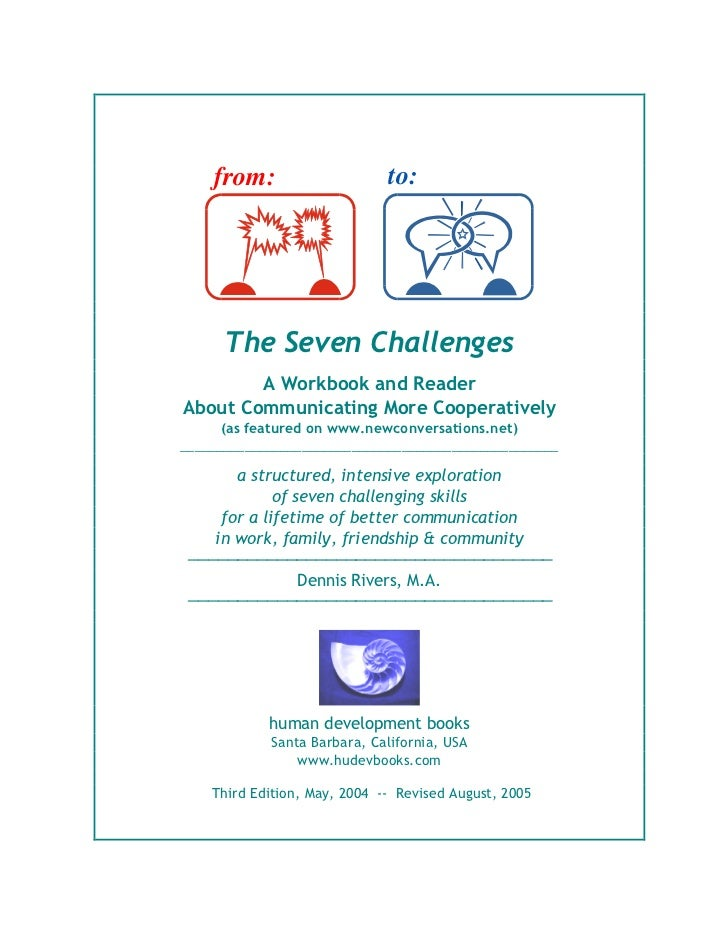 from:                     to:      The Seven Challenges        A Workbook and ReaderAbout Communicating More Cooperatively...