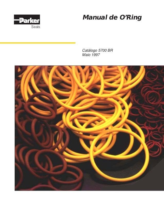 Catálogo 5700 BR Maio 1997 Manual de O'Ring CYANMAGENTAYELLOWBLACK Parker Hannifin Ind. Com. Ltda. Via Anhangüera Km 25,3 ...