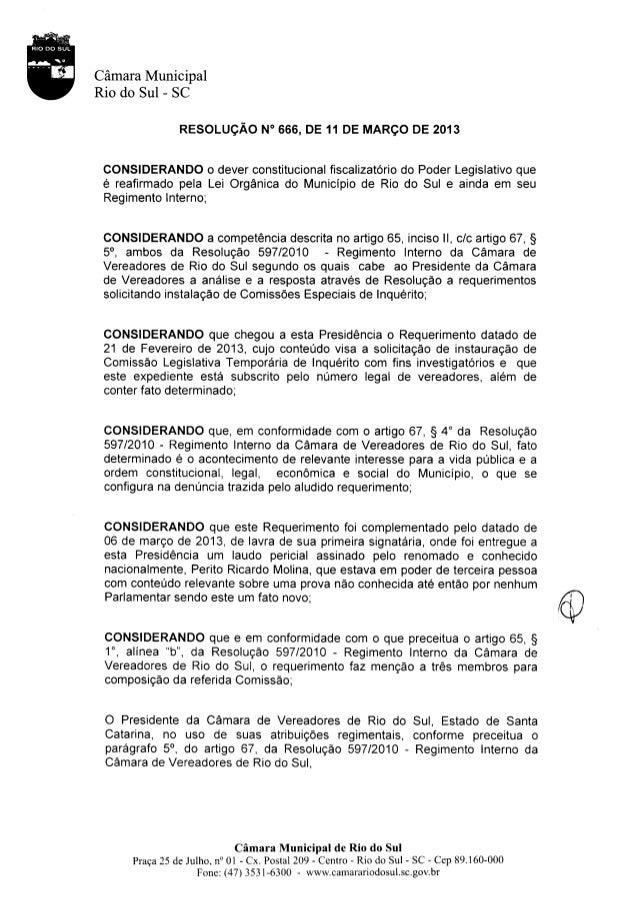 """Càmara MunicipalRio do Sul - SC                RESOLUçÂO N"""" 666, DE 11 DE MARçO DE 2013 CONSIDERANDO o dever constituciona..."""