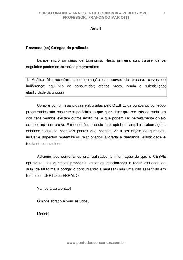 CURSO ON-LINE – ANALISTA DE ECONOMIA – PERITO - MPU                     1                  PROFESSOR: FRANCISCO MARIOTTI  ...