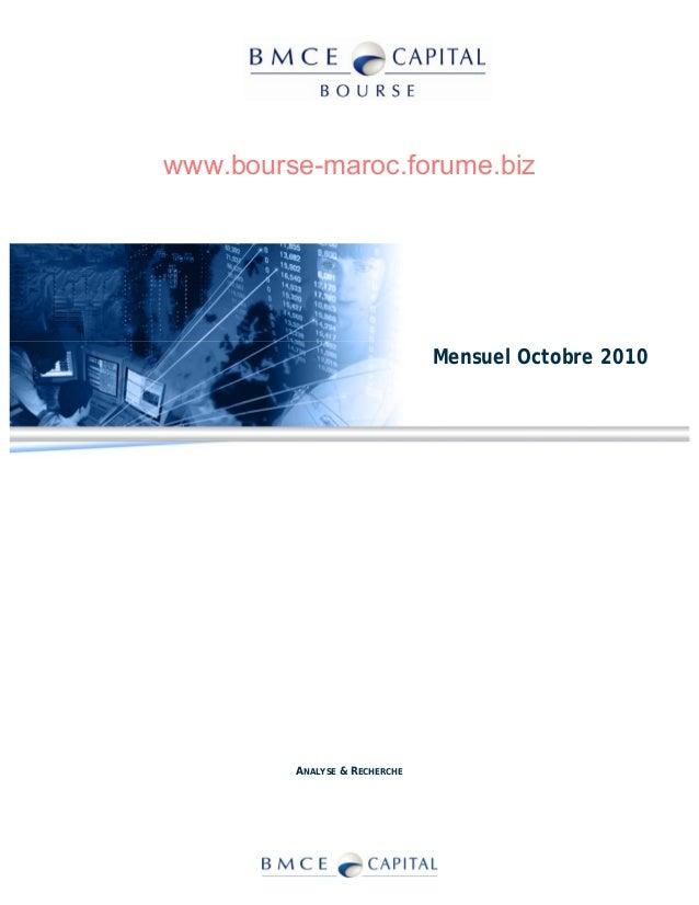 www.bourse-maroc.forume.biz ANALYSE & RECHERCHE Mensuel Octobre 2010