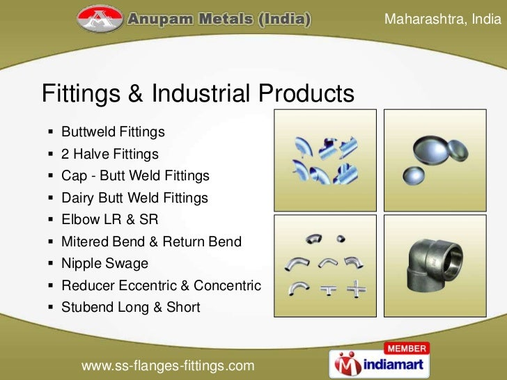 Maharashtra, IndiaFittings & Industrial Products Buttweld Fittings 2 Halve Fittings Cap - Butt Weld Fittings Dairy But...