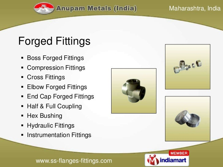 Maharashtra, IndiaForged Fittings Boss Forged Fittings Compression Fittings Cross Fittings Elbow Forged Fittings End ...