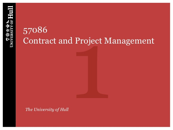 157086Contract and Project ManagementThe University of Hull