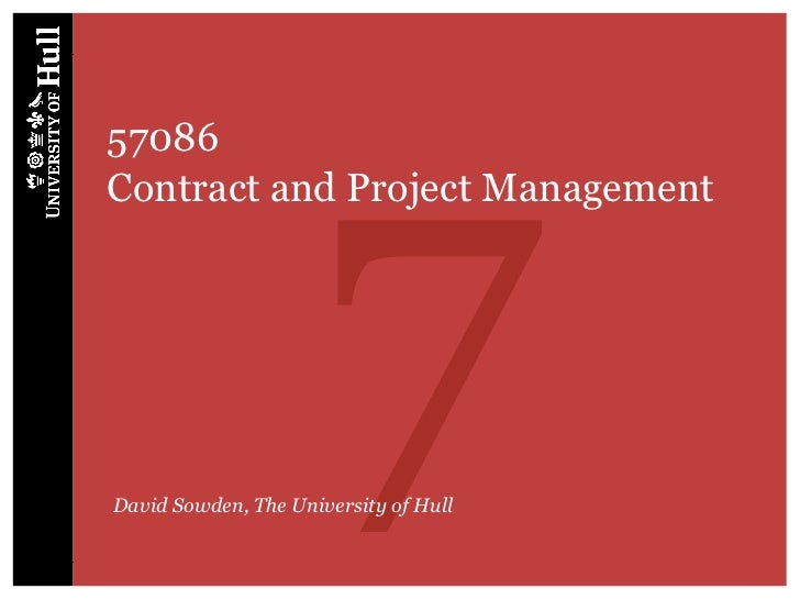 757086Contract and Project ManagementDavid Sowden, The University of Hull