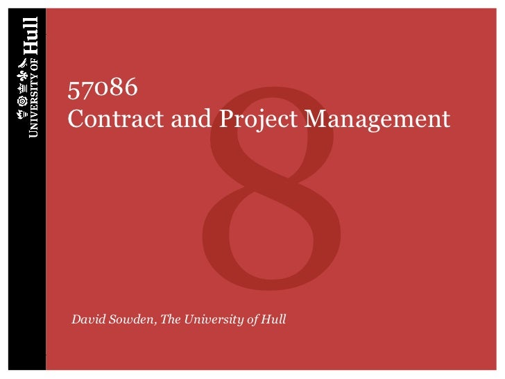 857086Contract and Project ManagementDavid Sowden, The University of Hull