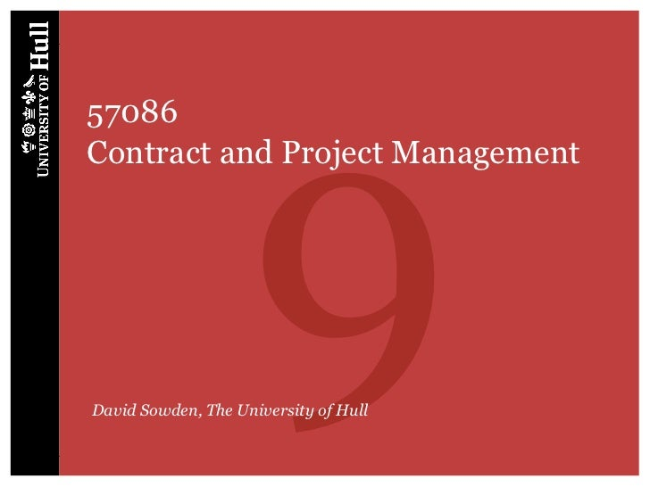 957086Contract and Project ManagementDavid Sowden, The University of Hull