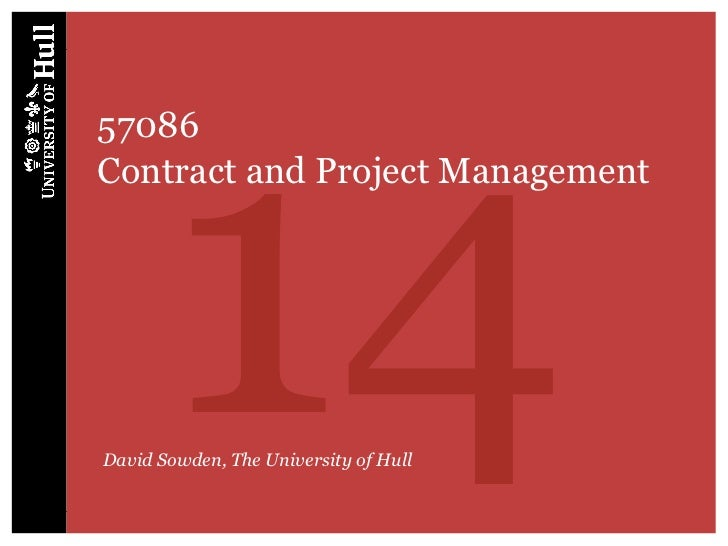 1457086Contract and Project ManagementDavid Sowden, The University of Hull