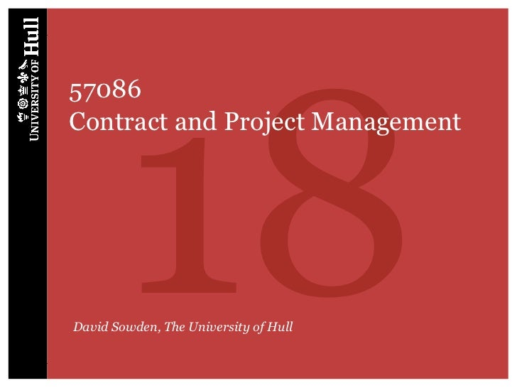 1857086Contract and Project ManagementDavid Sowden, The University of Hull