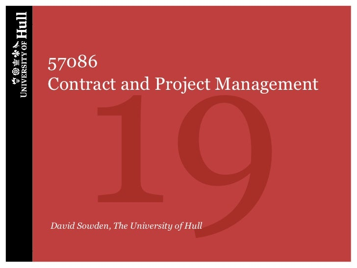 1957086Contract and Project ManagementDavid Sowden, The University of Hull