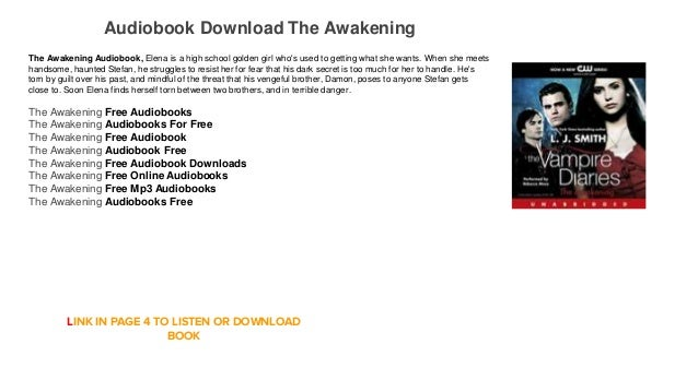 Audiobook Download The Awakening The Awakening Audiobook, Elena is a high  school golden girl who's GO TO PAGE ...