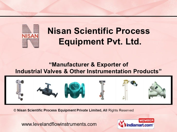 """"""" Manufacturer & Exporter of Industrial Valves & Other Instrumentation Products"""" Nisan Scientific Process  Equipment Pvt. ..."""