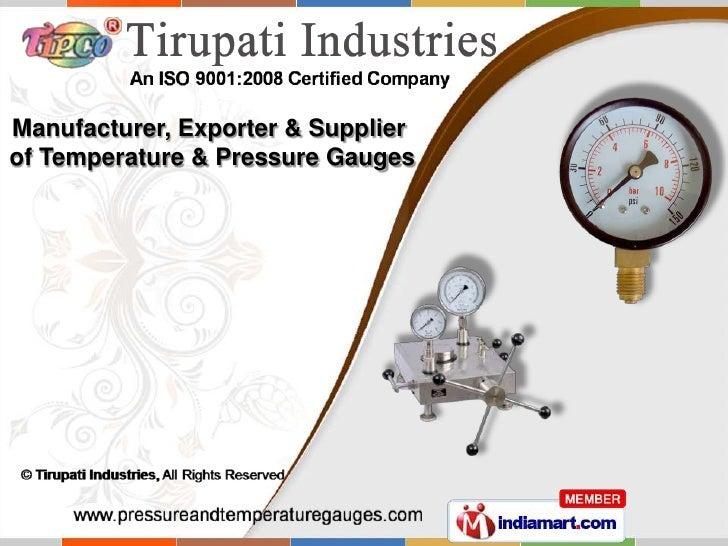 Manufacturer, Exporter & Supplierof Temperature & Pressure Gauges