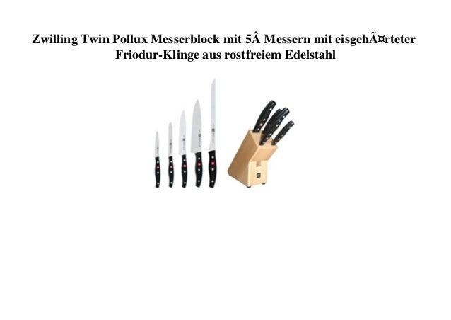 Zwilling Twin Pollux Messerblock mit 5� Messern mit eisgehärteter Friodur-Klinge aus rostfreiem Edelstahl